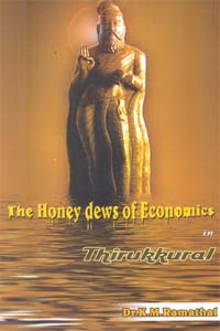 The Honey dews of Economics in Thirukkural