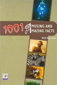 1001 Amusing and  Amazing Facts