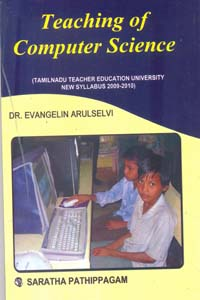 Teaching of Computer Science 1 (Tamilnadu Teacher Education University New Syllabus 2009 - 2010)