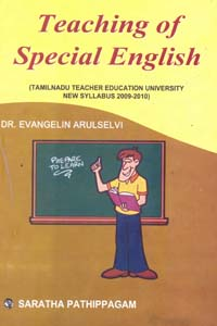 Teaching of Special English (Tamilnadu Teacher Education University New Syllabus 2009 - 2010)