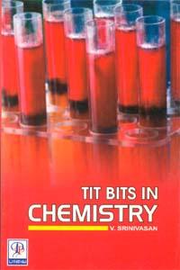 Tit Bits in Chemistry