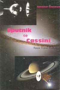 Sputnik to Cassini Space Travel History