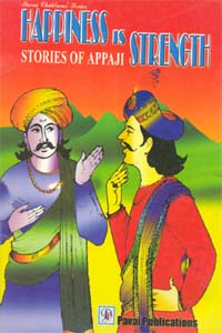 Happiness is Strength Stories of Appaji