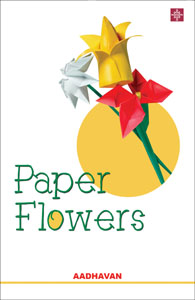 Paper Flowers - Paper Flowers