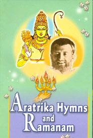 Aratrika Hymns and Ramanam