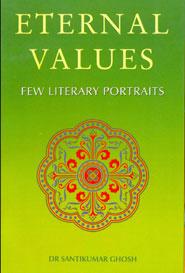 Eternal Values(Few Literary Portraits)