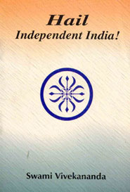 Hail Independent India!