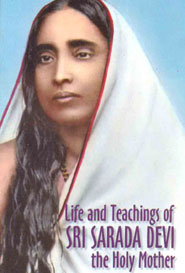 Life and Teachings of SRI SARADA DEVI The holy mother