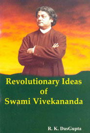 Revolutinary Ideas of Swami Vivekananda