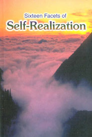 Sixteen Facets of Self.Realization