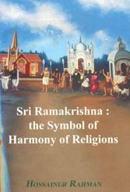 Sri Ramakrishna  the Symbol of Harmony of Religions