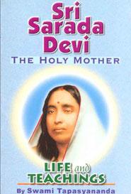 Sri sarada Devi . The Holy Mother. Life and Teachings