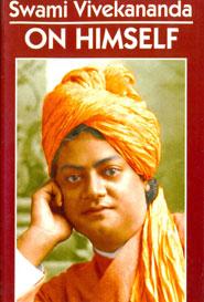 Swamin Vivekananda on Himself
