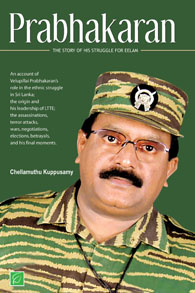 Prabhakaran - Prabhakaran - The Story of his struggle for Eelam