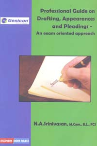 Professional Guide on Drafting, Appearances and Pleadings - An exam oriented approach