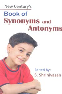 New centurys Book of Synonyms and Antonyms