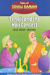 Tenali and the Holi Contest and other stories  - Tenali and the Holi Contest and other stories