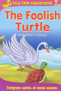 The Foolish Turtle and other stories - The Foolish Turtle and other stories