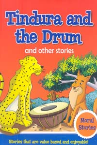 Tindura and the Drum and other stories (Moral Stories) - Tindura and the Drum and other stories (Moral Stories)