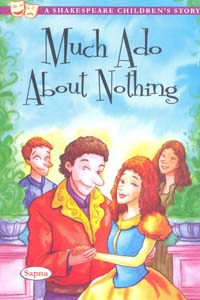Much Ado About Nothing (A Shakespeare Childrens STORY)