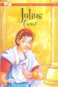Julius Caesar (A Shakespeare Childrens STORY)