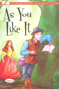 As You Like It (A Shakespeare Childrens STORY)