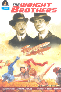 The Wright Brothers (A Graphic Novel) - The Wright Brothers (A Graphic Novel)