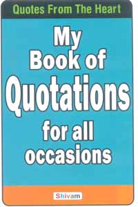 My Book of Quotations for all Occasions