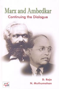 Marx and Ambedkar (Continuing the Dialogue)