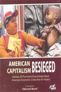 AMERICAN CAPITALISM BESIEGED