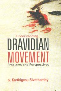 Dravidian Movement - Dravidian Movement