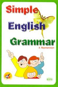 Simple English Grammar (III std) - Simple English Grammar (III std)