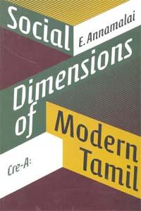 Social Dimensions Of Modern Tamil - Social Dimensions of Modern Tamil