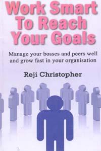 Work Smart to reasch your goals