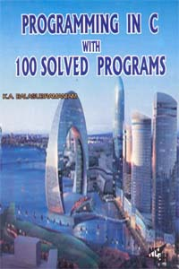 Programming In C  With  100 solved Programs