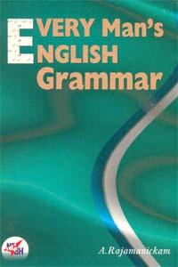Every Man's English Grammar
