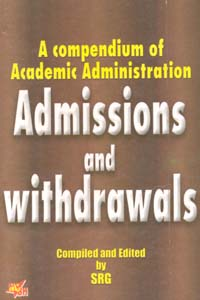A compendium of Academic Administration Admissions and Withdrawals