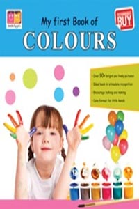 Colours (My First Books) - my first book of COLOURS