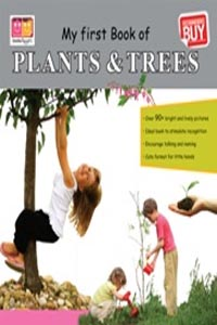 Plants & Trees (My First Books) - my first book of PLANTS & TREES