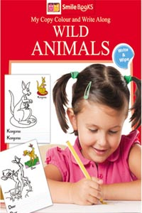 Copy Colour: Wild Animals (My Copy Colour and Write Along) - My Copy COLOUR and WRITE Along WILD ANIMALS