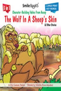 The Wolf And The Goat Kid And Other Stories - 3 in 1 Character - Building Fables From Aesop THE WOLF AND THE GOAT KID & other stories