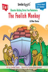 3 in 1 Character - Building Fables From Panchatantra THE FOOLISH MONKEY & other Stories
