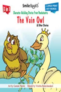 3 in 1 Character - Building Fables From Panchatantra THE VAIN OWL & other stories