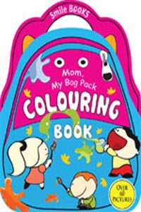 Mom, My Bag Pack Colouring: Blue (Activity-Colouring Books) - Mom My Bag Pack COLOURING Book blue