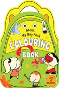 Mom, My Bag Pack Colouring: Green (Activity-Colouring Books) - Mom My Bag Pack COLOURING Book green