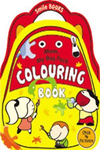 Mom, My Bag Pack Colouring: Yellow (Activity-Colouring Books) - Mom My Bag Pack COLOURING Book yellow