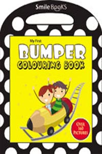 My First Bumper Colouring Book: Yellow (Activity-Colouring Books) - my first BUMPER COLOURING BOOK yellow