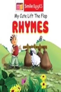 Rhymes (My Cute Lift the Flap) - my cute lift the flap RHYMES